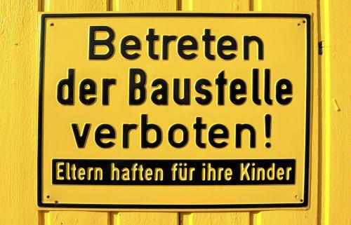 Baustelle Schild Betreten verboten